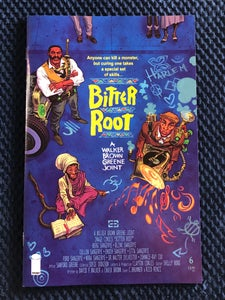 """Image of Bitter Root #6 Heroes """"Do The Right Thing"""" 2nd print Variant"""