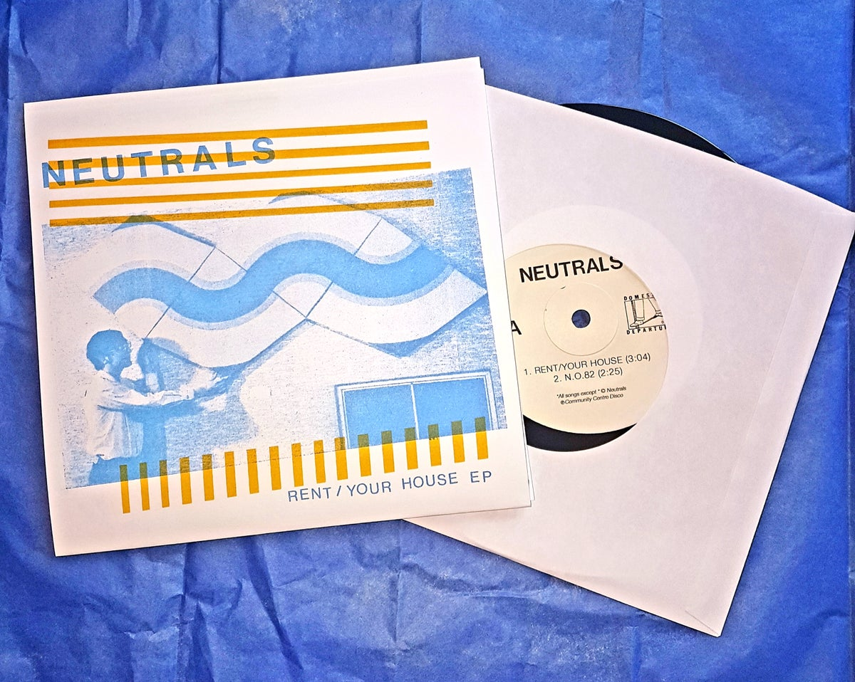 Image of Neutrals - Rent/Your House EP