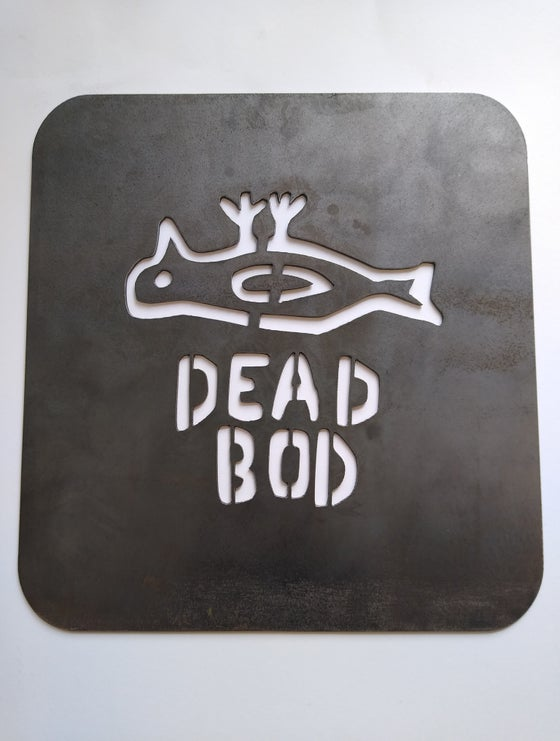 Image of DEAD BOD - METAL ART