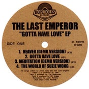 "Image of THE LAST EMPEROR ""GOTTA HAVE LOVE"" EP"