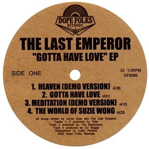 "Image of THE LAST EMPEROR ""GOTTA HAVE LOVE"" EP (PRE-ORDER)"
