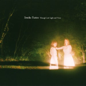 Image of Smoke Fairies - 'Through Low Light And Trees' CD