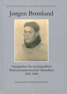 Image of JØRGEN BRØNLUND - Optegnelser fra en ekspedition //Ilisimasassarsiornermiit allattukkat 1902-1904