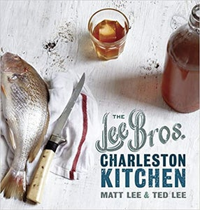 Image of <i>The Lee Bros. Charleston Kitchen</i><br>Matt and Ted Lee<br>SIGNED