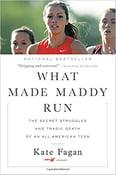Image of Kate Fagan - <em>What Made Maddy Run</em>