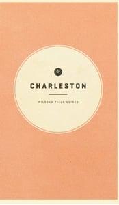 Image of Wildsam Field Guide: Charleston