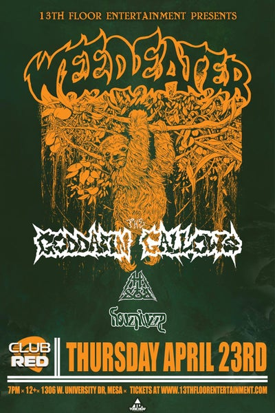 Image of Weedeater - w/ the Goddamn Gallows, High Tone Son of a Bitch, and Hovenweep