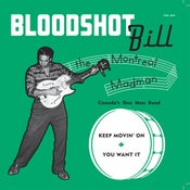 "Image of 7"". Bloodshot Bill : The Montreal Madman"
