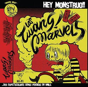 """Image of 7"""". Los Twang Marvels : Hey Monstruo +1"""