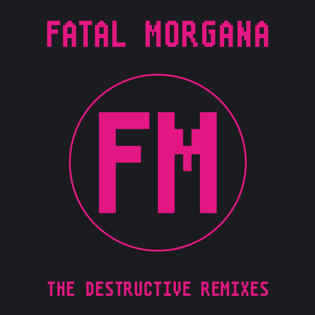 """Image of Fatal Morgana - The Destructive Remixes 12"""""""