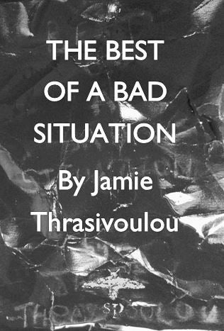 Image of The Best Of A Bad Situation