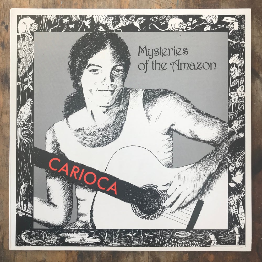 Image of Carioca - Mysteries of the Amazon LP