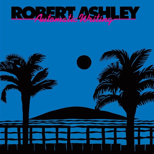 Image of Robert Ashley – Automatic Writing LP