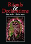 Rituals & Declarations - Volume 1, Issue 2 - Spring 2020