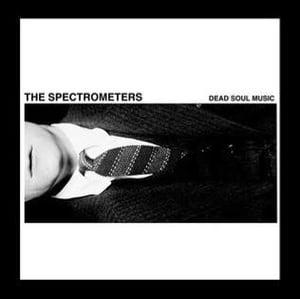 Image of the spectrometers / dead soul music (1st LP)