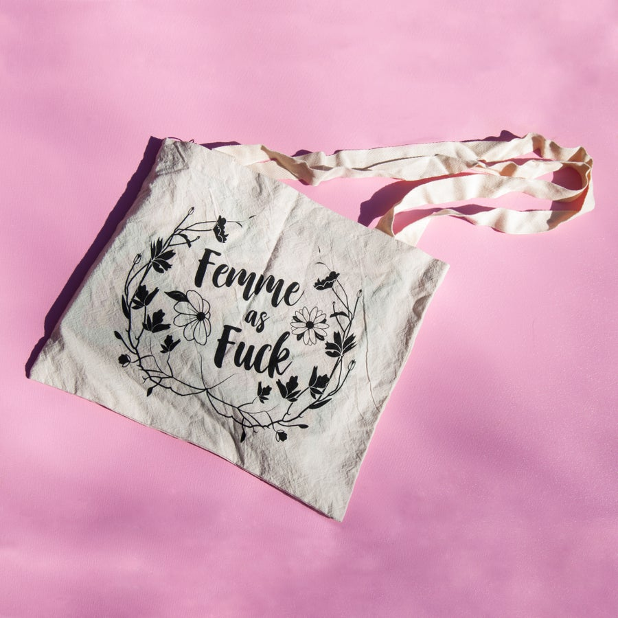 Image of Femme As Fuck Tote