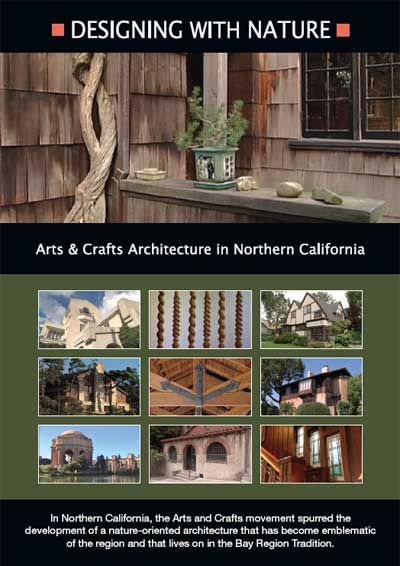 Image of DVD - Designing with Nature: Arts & Crafts Architecture in Northern California