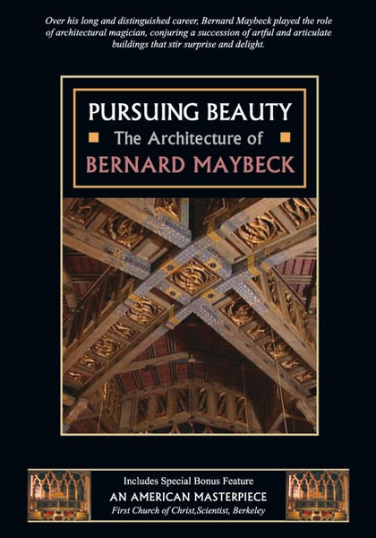 Image of DVD - Pursuing Beauty: The Architecture or Bernard Maybeck