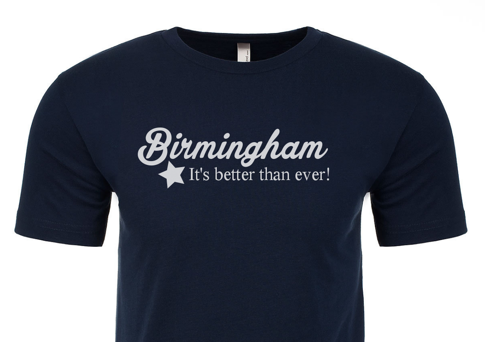 Image of COVID19 Relief:  Birmingham Better Than Ever Tee