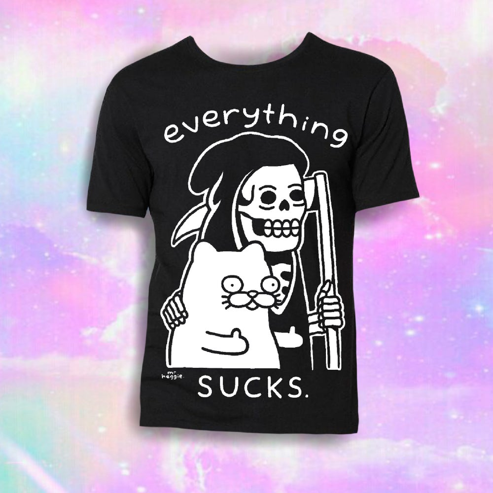 Image of The everything sucks reaper shirt