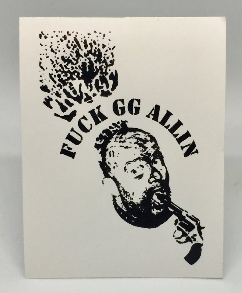 "Image of ""Fuck GG Allin"" Sticker (2 For 1)"