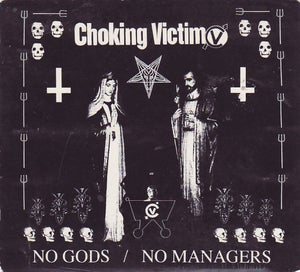 Image of Choking Victim - No Gods / No Managers LP