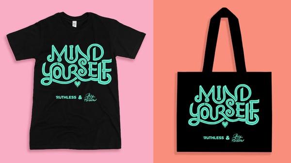 Image of Mind Yourself T-Shirt & Shopper Bag