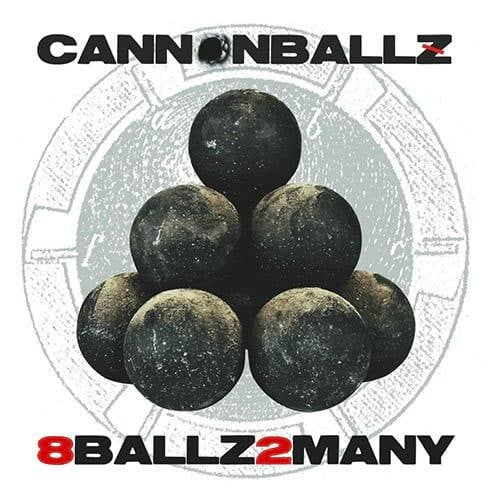 Image of CANNONBALLZ - 8BALLZ2MANY