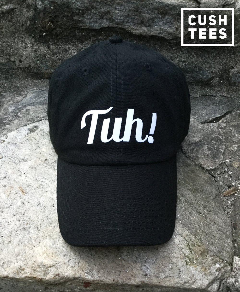 Tuh!  (Dad Hat)