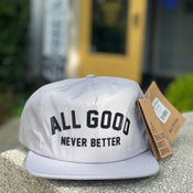Image of All Good Never Better Grey Hat