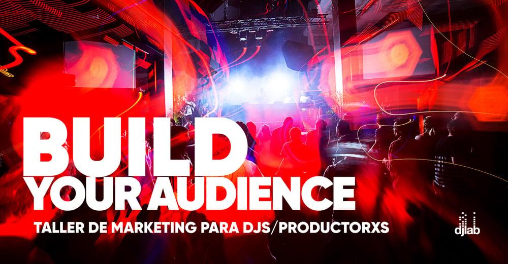 Image of DJ/Producer: Build Your Audience   Online Workshop