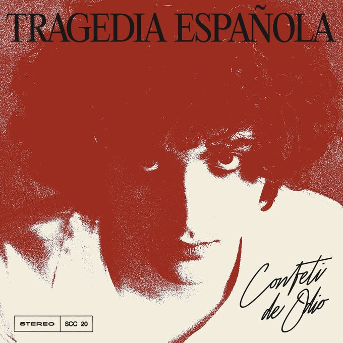 Image of Confeti de Odio - Tragedia Española (Reedición)