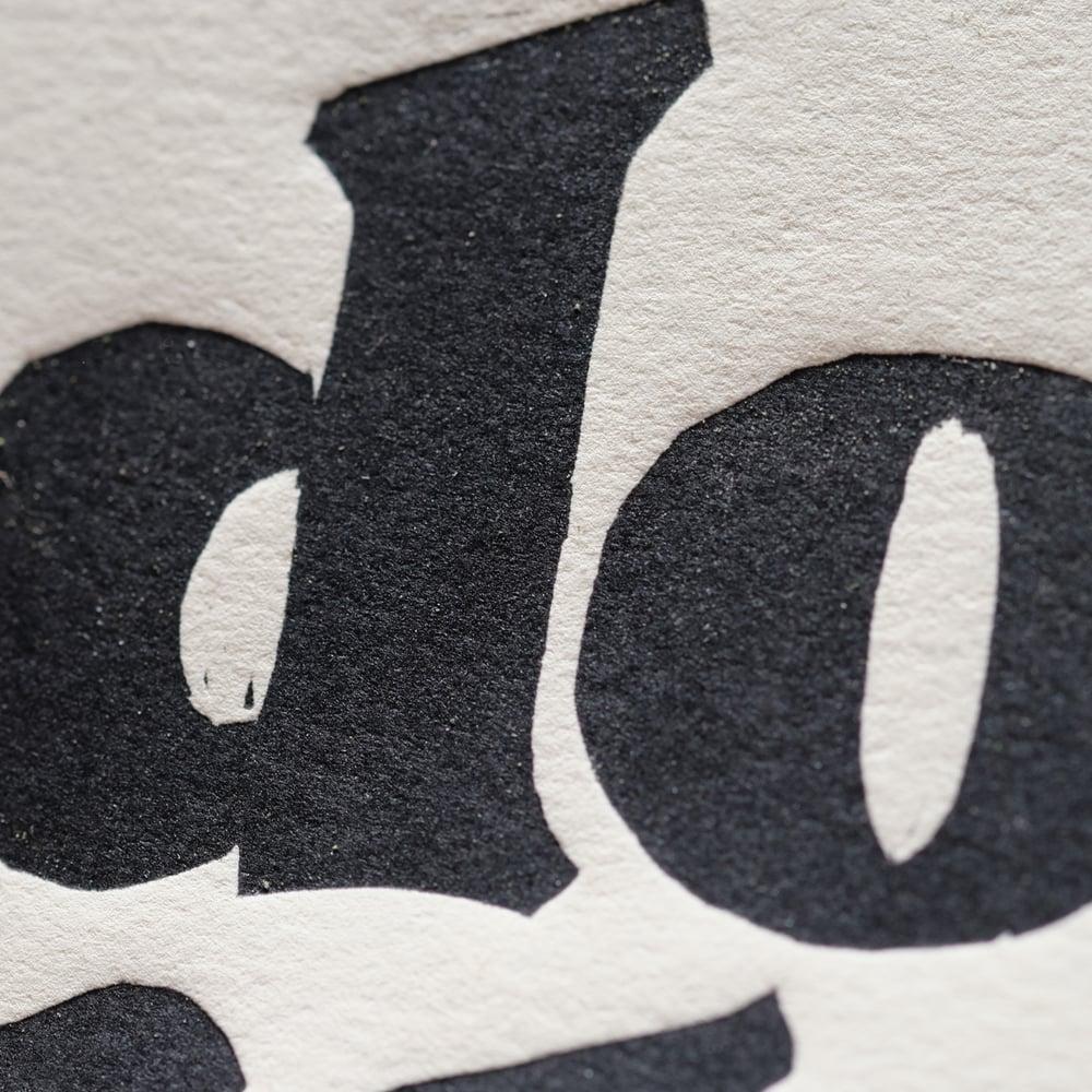 do it now • 8x10 woodcut print