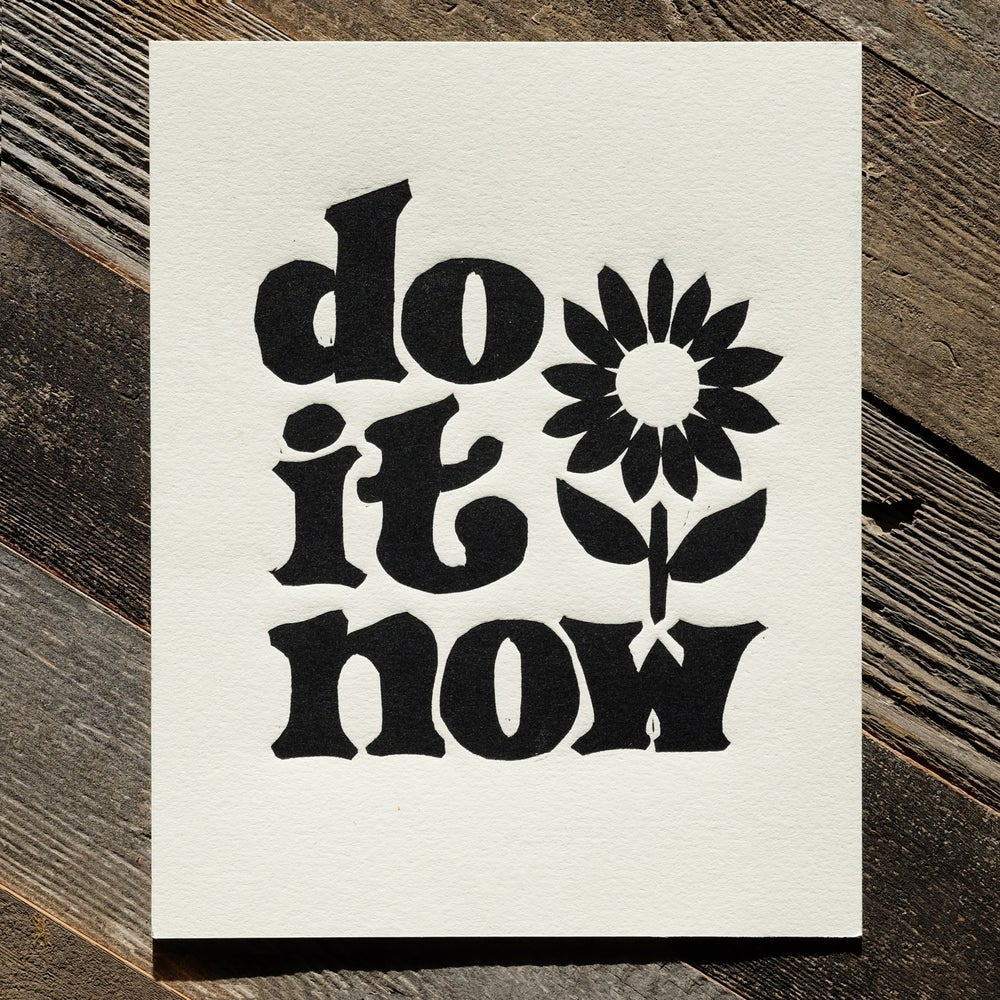 Image of do it now • 8x10 woodcut print