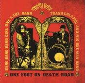 Image of LP. Bang Bang Girl & Trash Colapso : One Foot On Death Road.  Ltd Edition.