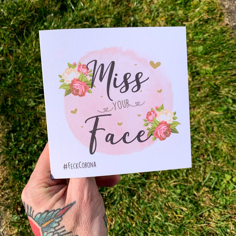 Image of Miss Your Face