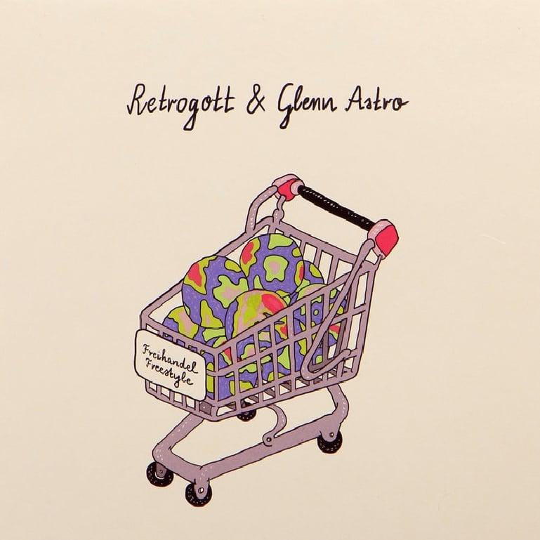 """Image of  Retrogott & Glenn Astro - Freihandel Freestyle - 7"""" (Money $ex)"""