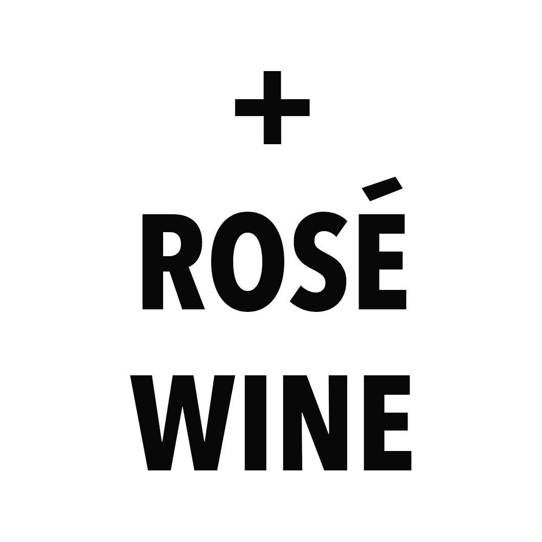 ADD ROSE WINE