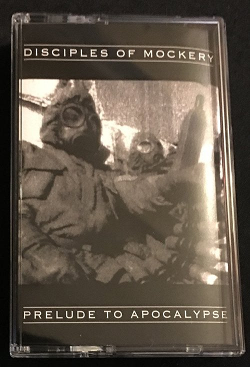 "Image of Disciples of  Mockery ""Prelude to Apocalypse "" Tape"
