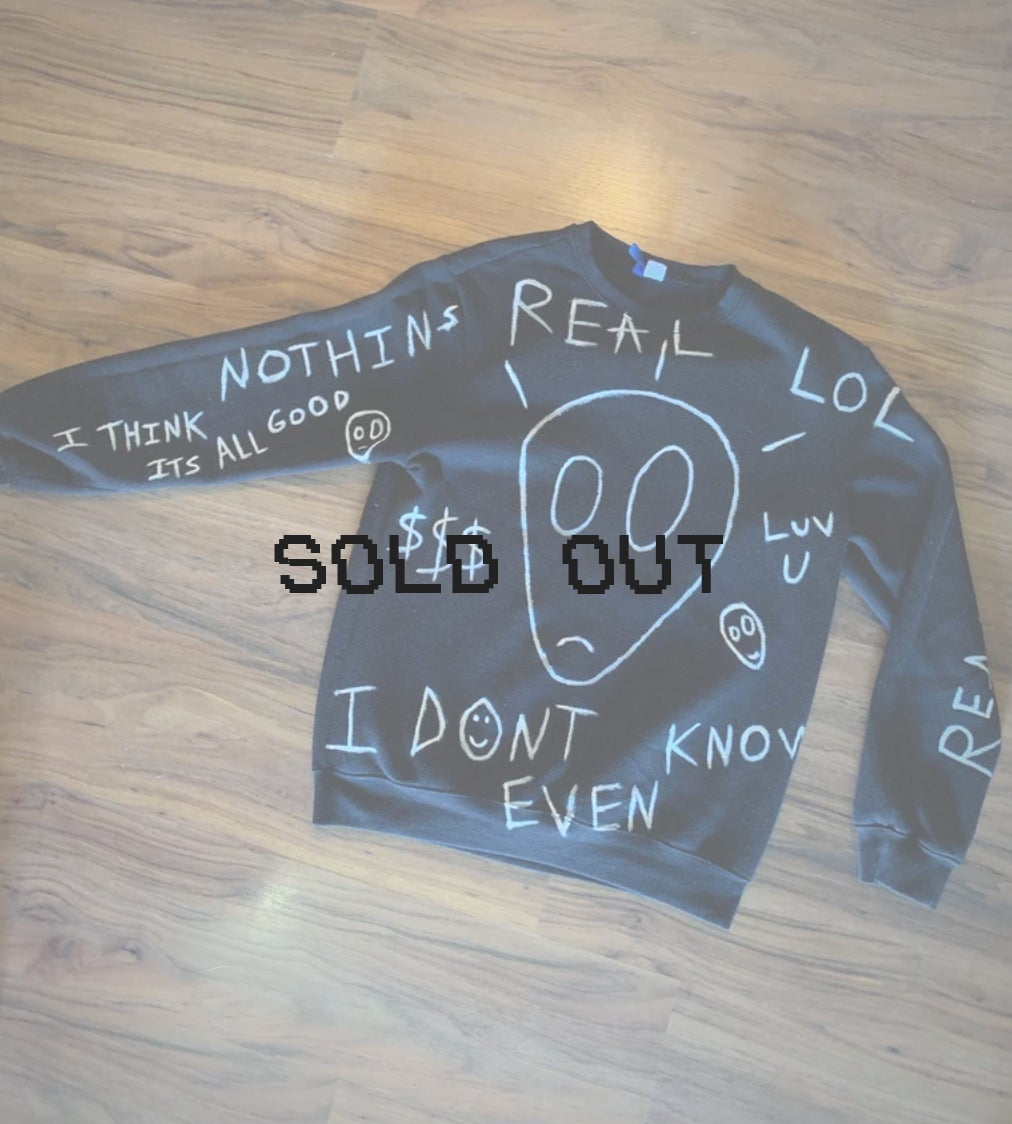 i dont even know / nothin's real - crewneck