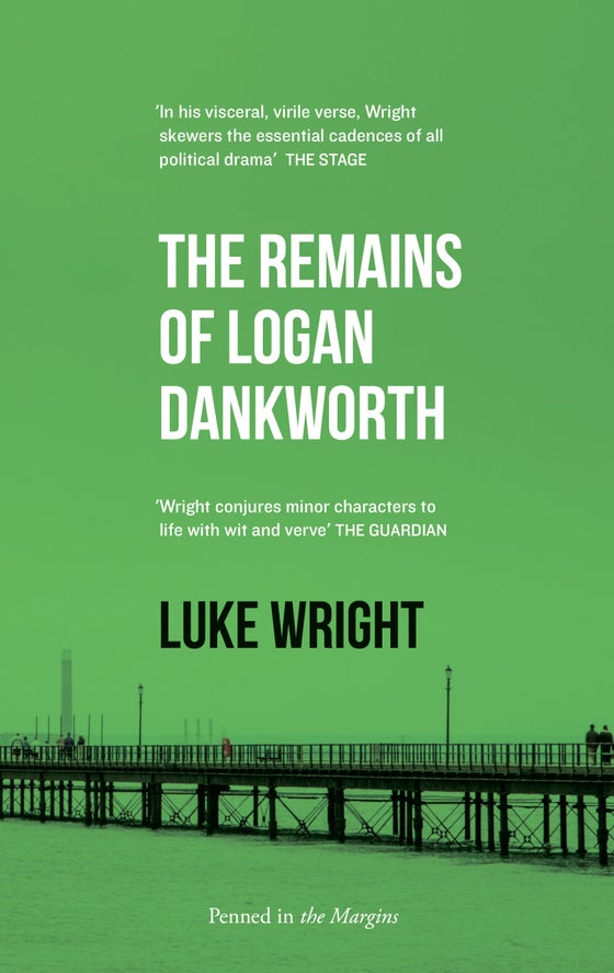 Image of The Remains of Logan Dankworth (signed copy)