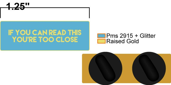 Image of TOO CLOSE (PREORDER SHIPS MID-LATE APRIL)