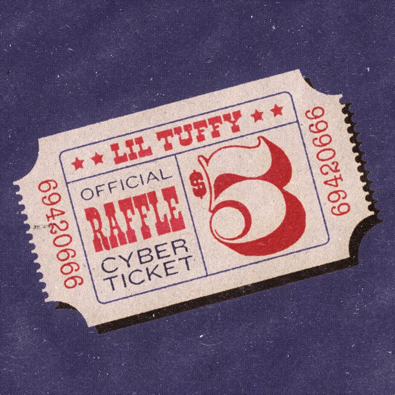 Image of Lil Tuffy Raffle Ticket
