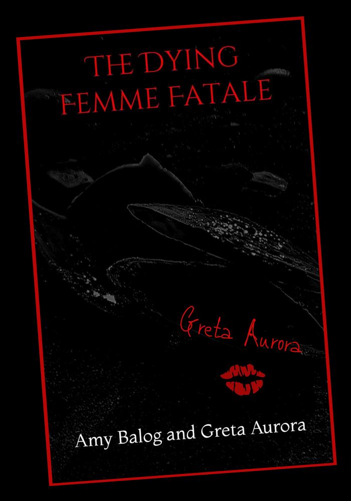 "Image of Signed Copy of ""The Dying Femme Fatale"" (Paperback) + FREE Signed Print (4"" x 6"")"