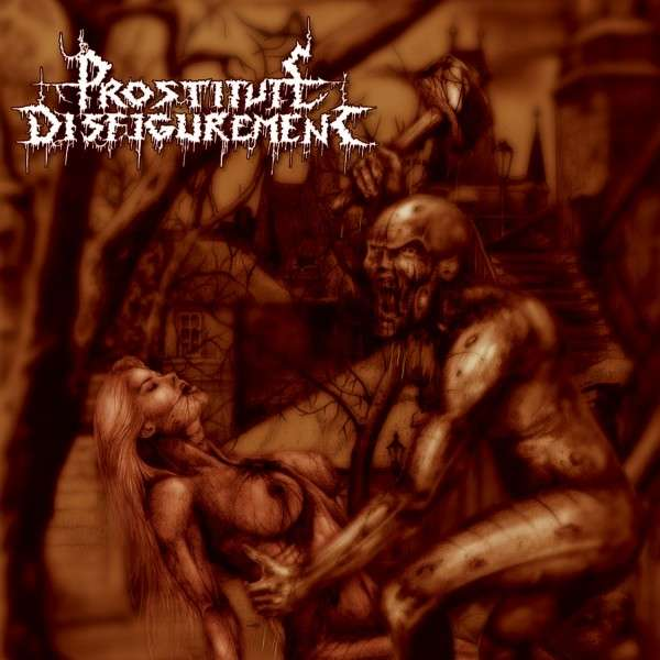 Image of PROSTITUTE DISFIGUREMENT - Deeds Of Derangement CD