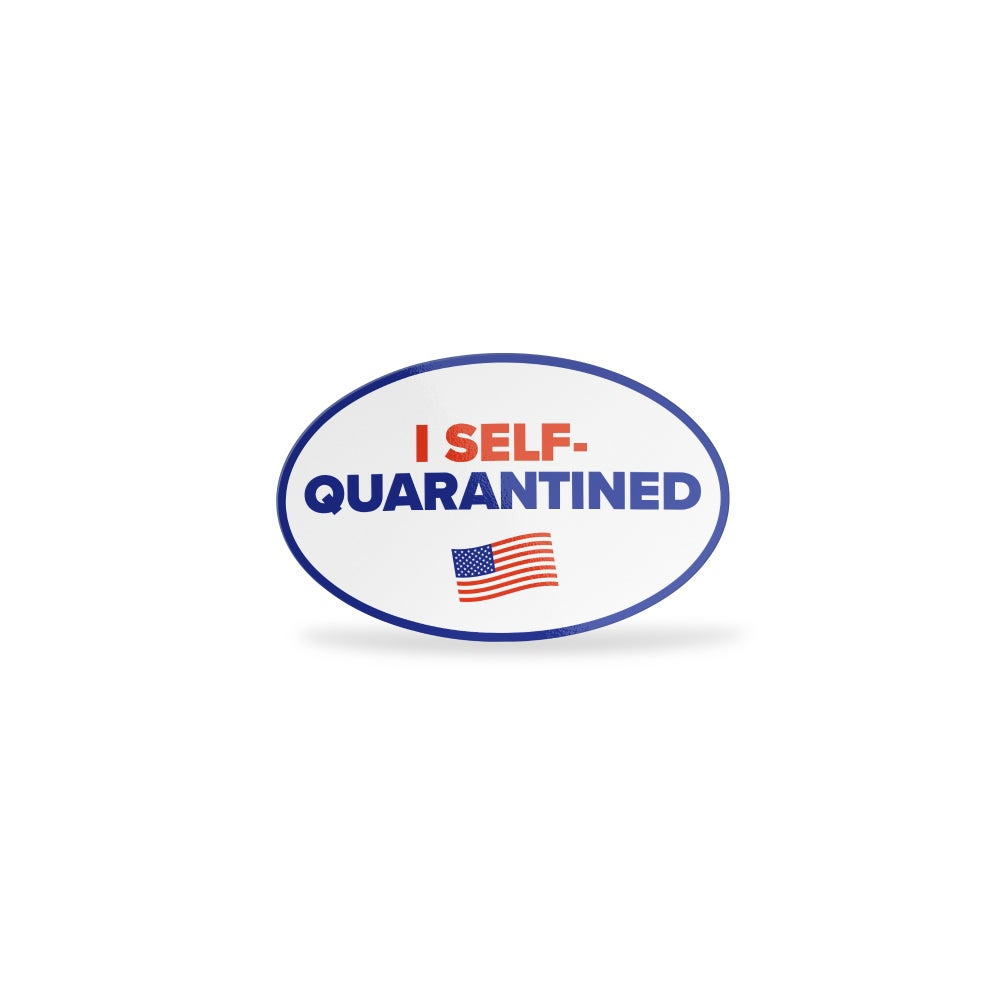 Image of I Self-Quarantined Sticker