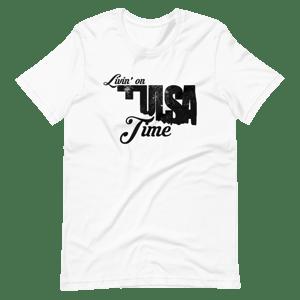 Image of Livin' on Tulsa Time Tee