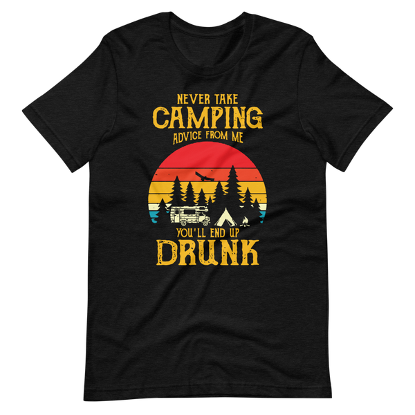 Image of Never Take Camping Advice Tee