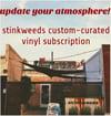 STINKWEEDS Custom-Curated Vinyl Subscription