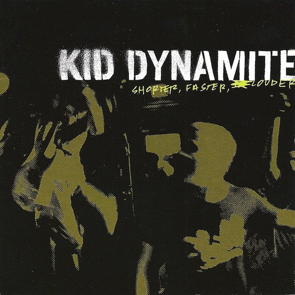 Image of Kid Dynamite - Shorter, Faster, Louder LP (clear vinyl)